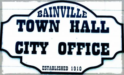 Town of Bainville, Montana - A Place to Call Home...